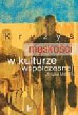 Melosik Zbyszko - Kryzys męskości w kulturze współczesnej
