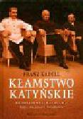 Kadell Franz - Kłamstwo Katyńskie