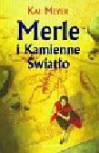 Meyer Kai - Merle i kamienne światło