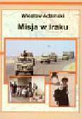 Adamski Wiesław - Misja w Iraku