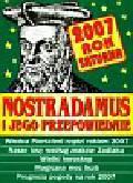 Nostradamus i jego przepowiednie 2007