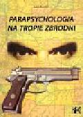 Bourne Adam - Parapsychologia na tropie zbrodni