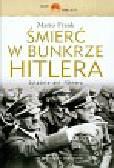 Frank Mario - Śmierć w bunkrze Hitlera