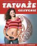 Geoghegan A., Lennert B. - Tatuaże celtyckie