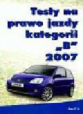 Testy na prawo jazdy kategorii B 2007