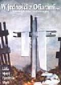 Przybysz Maria Lidia - W jedności z ofiarami
