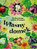 Ślepowrońska Dagna - Własny domek wielka księga małych stworzeń
