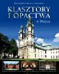 Czapliński Konrad Kazimierz - Klasztory i opactwa w Polsce