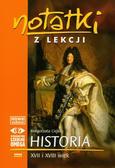 Ciejka Małgorzata - Notatki z lekcji Historia XVII i XVIII wiek. Część 4
