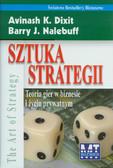 Dixit Avinash K., Nalebuff Barry J. - Sztuka strategii. Teoria gier w biznesie i życiu prywatnym
