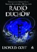 Gout Leopoldo - Radio duchów