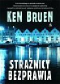 Bruen Ken - Strażnicy bezprawia