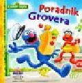 Albee Sarah - Sezamkowy Zakątek 17 Poradnik Grovera