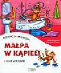 Konopnicka Maria, Fredro Aleksander - Kolekcja malucha Małpa w kąpieli i inne wiersze