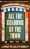 McIlvanney Liam - All the Colours of the Town