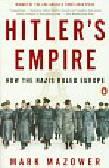 Mazower Mark - Hitler's Empire
