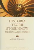 Gałganek Andrzej - Historia teorii stosunków międzynarodowych