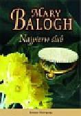 Balogh Mary - Najpierw ślub