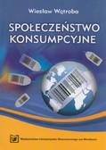 Wątroba Wiesław - Społeczeństwo konsumpcyjne