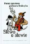 Bralczyk Jerzy - Słowo o słowie
