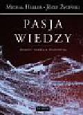 Heller Michał, Życiński Józef - Pasja wiedzy
