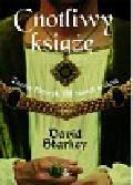 Starkey David - Cnotliwy książę
