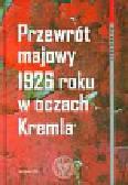 Przewrót majowy 1926 roku w oczach Kremla