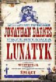 Barnes Jonathan - Lunatyk