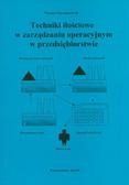 Szymanowski Wacław - Techniki ilościowe w zarządzaniu operacyjnym w przedsiębiorstwie