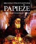 Lewis Brenda Ralph - Papieże Mroczne strony historii. Występki, morderstwa i korupcja w Watykanie