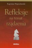 Wojciechowski Eugeniusz - Refleksje na temat rządzenia