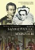 Andrusiewicz Andrzej - Dymitr Samozwaniec i Maryna Mniszech