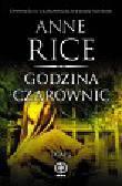 Rice Anne - Godzina czarownic t.2
