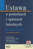 Morawski Wojciech (red.) - Ustawa o podatkach i opłatach lokalnych. Komentarz