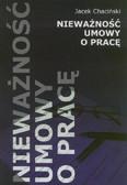 Chaciński Jacek - Nieważność umowy o pracę