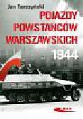 Tarczyński Jan - Pojazdy Powstańców Warszawskich 1944