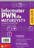 Informator PWN dla maturzysty 2010/2011