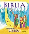Januszewski Ernest - Biblia naszych dzieci