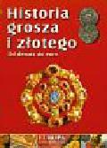 Jarek Jerzy - Historia grosza i złotego Od denara do euro