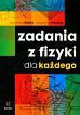 Bożek Agnieszka, Nessing Katarzyna - Zadania z fizyki dla każdego