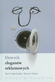 Spychalska Marta, Hołota Marcin - Słownik sloganów reklamowych