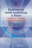 Kontrowersje wokół marketingu w Polsce. Niepewność i zaufanie a zachowanie nabywców