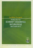 Tkaczyński Jan Wiktor - Prawo i polityka ochrony środowiska naturalnego Unii Europejskiej z płytą CD
