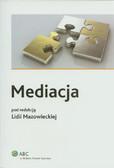 Mazowiecka Lidia (red.) - Mediacja
