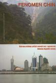 Pietrasiak Małgorzata (red.) - Fenomen Chin. Wybrane problemy polityki wewnętrznej i zagranicznej Chińskiej Republiki Ludowej