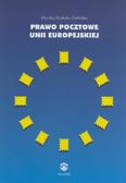 Krakała-Zielińska Monika - Prawo pocztowe Unii Europejskiej