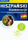 Hiszpański Konwersacje z płytą CD. dla początkujących i średnio zaawansowanych