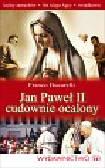 Bucarelli Franco - Jan Paweł II cudownie ocalony