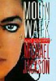 Jackson Michael - Moonwalk Jedyna autobiografia
