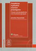 Wyrembak Jarosław - Zasadnicza wykładnia znamion przestępstw z płytą CD. Pozycja metody językowej oraz rezultatów jej użycia